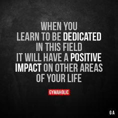 When you learn to be dedicated in this field It will have a positive impact on other areas of your life. More motivation: https://www.gymaholic.co #fitness #moitvation #gymaholic