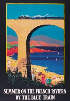 Summer on the french riviera by th Blue train affiche 10005