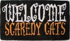 Welcome Scaredy Cats Coir Doormat by Abbott Collection. $29.00. Place a little humor on your doorstep this season with a mat that's as cute as many of your trick-or-treaters... and probably worthy of a few giggles as well! Gothic-style letters and classic Halloween shades combine to capture the true spirit of fall fun. Coir is a renewable, recyclable resource and is exceptional at trapping dirt and moisture right at the door. For best results, use in a protected area. Siz...