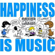 Happiness is music
