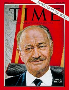 1963-07 Conrad N Hilton Copyright Time Magazine - Mad Men Art: The 1891-1970 Vintage Advertisement Art Collection