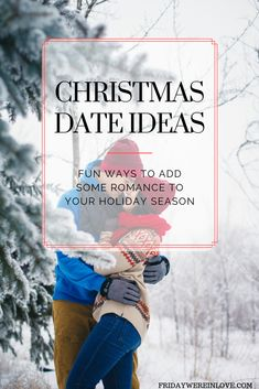 Christmas Date Ideas: fun ways to add some romance to your holiday season with the perfect romantic Christmas date night! babies flight hotel restaurant destinations ideas tips