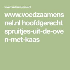 www.voedzaamensnel.nl hoofdgerecht spruitjes-uit-de-oven-met-kaas