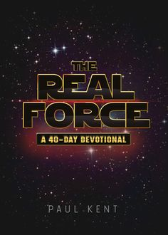 Got a Star Wars fan in your home? They will definitely love this 40-day Devotional that uses quotes and scenes from all 6 movies plus the novelizations to help see that God is the true force in this world. The Real Force by Paul Kent @WorthyPublishers
