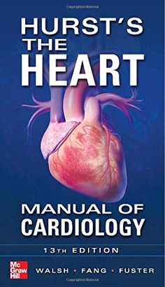 Hurst's the Heart Manual of Cardiology, Thirteenth Editio... https://www.amazon.co.uk/dp/0071773150/ref=cm_sw_r_pi_dp_lyKgxbJC031KX