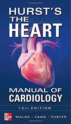 Hurst's the Heart Manual of Cardiology, Thirteenth Editio... https://www.amazon.co.uk/dp/0071773150/ref=cm_sw_r_pi_dp_lyKgxbJC031KX