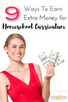 9 awesome and easy ways to earn extra money for homeschool curriculum. Seriously she made how much doing this? AWESOME!!!! I love #9 too.