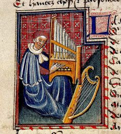 Music--man playing portable organ, harp beside. France-England 15th cent. BL | Flickr - Photo Sharing!