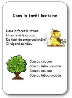 Retrouvez plein de comptines illustrées sur l'automne à imprimer. Dans la forêt lointaine, on entend le coucou... Comptine illustrée dans la forêt lointaine French Language Lessons, French Language Learning, French Education, Kids Education, French Poems, Great Song Lyrics, French Nursery, Core French, French Classroom