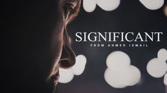 SIGNIFICANT - Motivational Video - YouTube