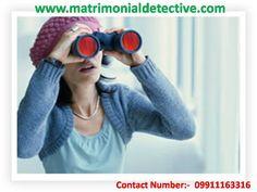 Matrimonial Investigation in Delhi - Our Advantages  http://www.matrimonialdetective.com/