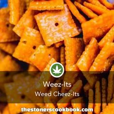 Weez-Its+from+the+The+Stoner's+Cookbook+(http://www.thestonerscookbook.com/recipe/weez-its)