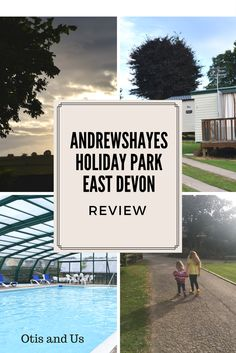 Andrewshayes Holiday Park, East Devon: REVIEW - Otis & Us
