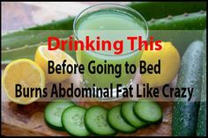 Just some sort of glass of this drink before sleeping helps a person reduce extra fat especially tummy fat.
