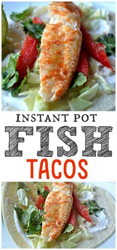 Pot Fish Tacos Ingredients for healthy pressure cooker tilapia recipe Instant Pot Fish Tacos Recipe Tilapia Recipes, Fish Recipes, Seafood Recipes, Cooking Recipes, Healthy Recipes, Cooking Fish, Cooking Chef, Cooking Videos, Recipies
