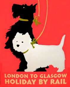 Travel Posters of Glasgow and London London to Glasgow vintage travel ad with scottie dogs.London to Glasgow vintage travel ad with scottie dogs. Retro Poster, Poster Ads, Poster Prints, Art Print, Dog Poster, Scottish Terrier, Old Posters, Green Label, Pub Vintage