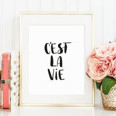 Digitaldruck - Poster, Kunstdrucke, Sprüche: C'est la vie - ein Designerstück…