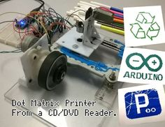Dot Matrix Printer from a CD or DVD Reader with Arduino Arduino, Computer Diy, 3d Printing Machine, Cnc Milling Machine, 3d Printer Projects, 3d Printing Service, Electronics Projects, Home Automation, Really Cool Stuff