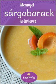 Szuper finom és egészséges sárgabarack krémleves! Cantaloupe, Food And Drink, Fruit, Cream Soups, Bulgur
