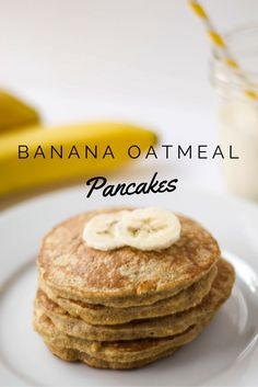 Banana Oatmeal Pancakes  *added a scoop of protein powder, and still tasted…