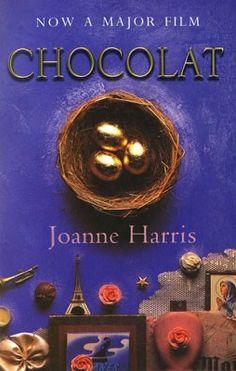 Chocolat - Joanne Harris. Love the film, and books are always so much better. Yes and Yes.