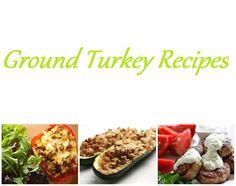 Candy Coated Prada: Ground Turkey Recipes