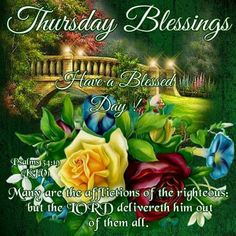 149 best thursday blessings images on pinterest in 2018 good good morning thanking god for another beautiful day holy m4hsunfo