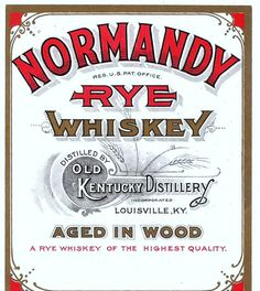 Normandy Rye Whiskey Vintage Label.