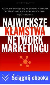 Największy błąd popełniany podczas wybierania firmy MLM do współpracy - Internet Network Marketer