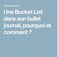 Une Bucket List dans son bullet journal, pourquoi et comment ?