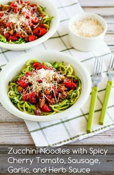 Zucchini Noodles with Spicy Cherry Tomato, Sausage, Garlic, and Herb Sauce found on KalynsKitchen.com