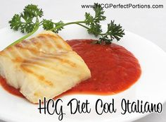 Print HCG Diet Phase 2 Recipe: Cod with Italiano Tomato Sauce This recipe is safe for Phase 2 of Read Phase 2 Hcg Recipes, Healthy Recipes, Diet Meals, Diet Foods, Healthy Food, Healthy Eating, Recipe For 4, Special Recipes, Diets