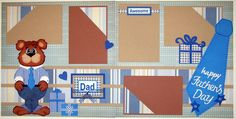 Fathers Day Bear 2 PAGE12 x 12 Layout Kit Scrapbook Paper Piecings Premade Kits | eBay