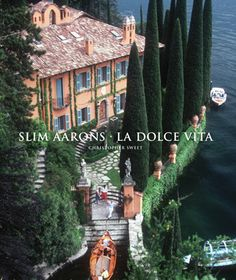 """La Dolce Vita by Slim AArons 