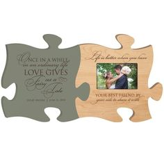 Personalized Puzzle Piece Wedding Plaque and Photo Frame - Love Gives... and Life Is Better When...