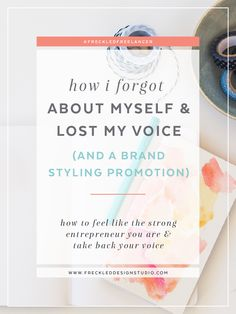 How I forgot about myself and lost my voice in business (and a Brand Styling Promotion! Business Marketing, Business Tips, Online Business, Creating A Business, Starting A Business, Branding Process, Business Organization, Inspiration Boards, Fashion Branding