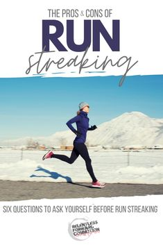 Is run streaking safe? The Pros & Cons of streaking, plus 6 questions to ask yourself Before attempting a run streak. Running A Mile, Running Workouts, Running Tips, Fun Workouts, Running Shoes, Marathon Tips, Half Marathon Training, Running Streak, Running Challenge