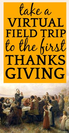 First Thanksgiving Lesson Plans and Virtual Field Trip to Plymouth