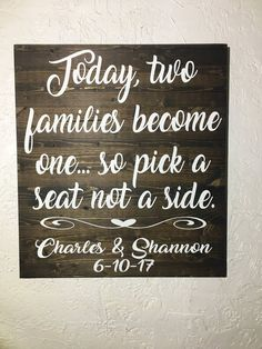Wedding Signs - Seating Plan Sign - Rustic Wedding Decor - Rustic Wedding Signs - Today Two Families Become One Wood Sign Wedding Reception Seating, Seating Chart Wedding, Trendy Wedding, Fall Wedding, Pick A Seat, Rustic Wedding Signs, Wedding Planning, Wedding Decorations, Families
