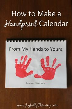 How to Make a Handprint Calendar - What a great diy gift idea for little kids! I love that there are pictures of all the months included for ideas, too.