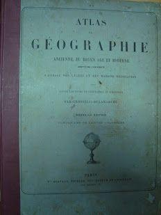 Atlas de Géographie (Ancienne, du Moyen Age et Moderne) | VITALIVROS