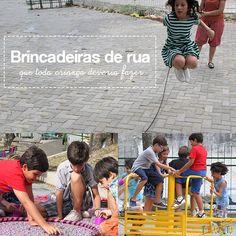 A vida nas cidades muitas vezes nos faz esquecer as brincadeiras de rua. Relembre algumas delas aqui.