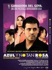 """Azul y no tan rosa (#Drama #Comedia #Homosexualidad #online)  Pelicula ganadora del """"#PremioGoya como mejor pelicula Iberoamericana"""""""
