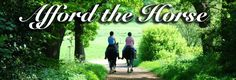 Afford The Horse - Helping horse owners find freedom to enjoy their hobby