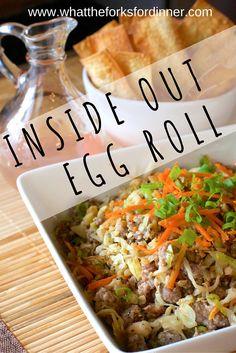 Inside Out Egg Rolls!!!!