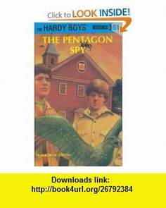 Hardy Boys 61 The Pentagon Spy (9780448436982) Franklin W. Dixon , ISBN-10: 0448436981  , ISBN-13: 978-0448436982 ,  , tutorials , pdf , ebook , torrent , downloads , rapidshare , filesonic , hotfile , megaupload , fileserve