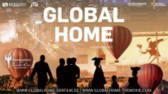 Trailer: GLOBAL HOME - Nominiert für den Cosmic Angel Award 2014 http://www.cosmic-cine.com • http://www.facebook.com/CosmicCine    Website Film: http://www.globalhome-derfilm.de  Facebook Film: http://www.facebook.com/GLOBALHOME.themovie