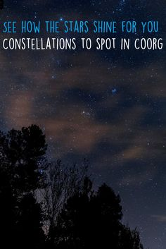 #Coorgresort #Constellations #stargazers Coorg is a great place for stargazers. So what constellations can you expect to see?  http://amanvanaspa.com/coorg-resorts/see-how-the-stars-shine-for-you/