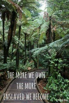 The more we own, the more enslaved we become