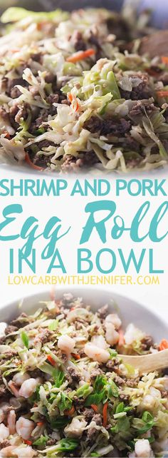 This egg roll in a bowl with shrimp and pork will be a low carb dinner staple for your family. This one is ready in under 30 minutes!